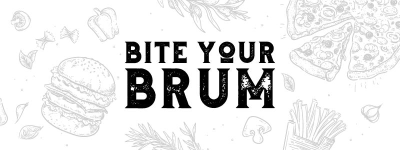 Bite Your Brum
