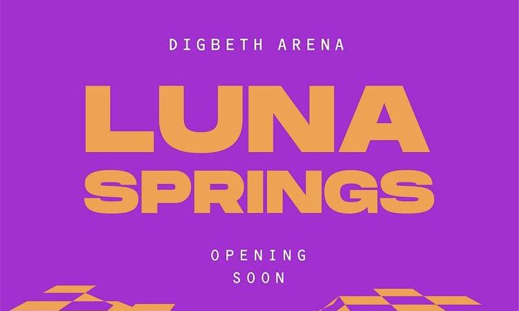 Luna Springs Digbeth